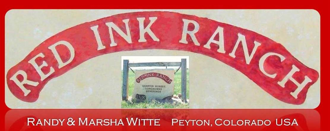 Red Ink Ranch | Randy and Marsha Witte (719) 749-9071