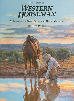 witte_The-History-of-Western-Horseman-Witte-Randy-9780762777532